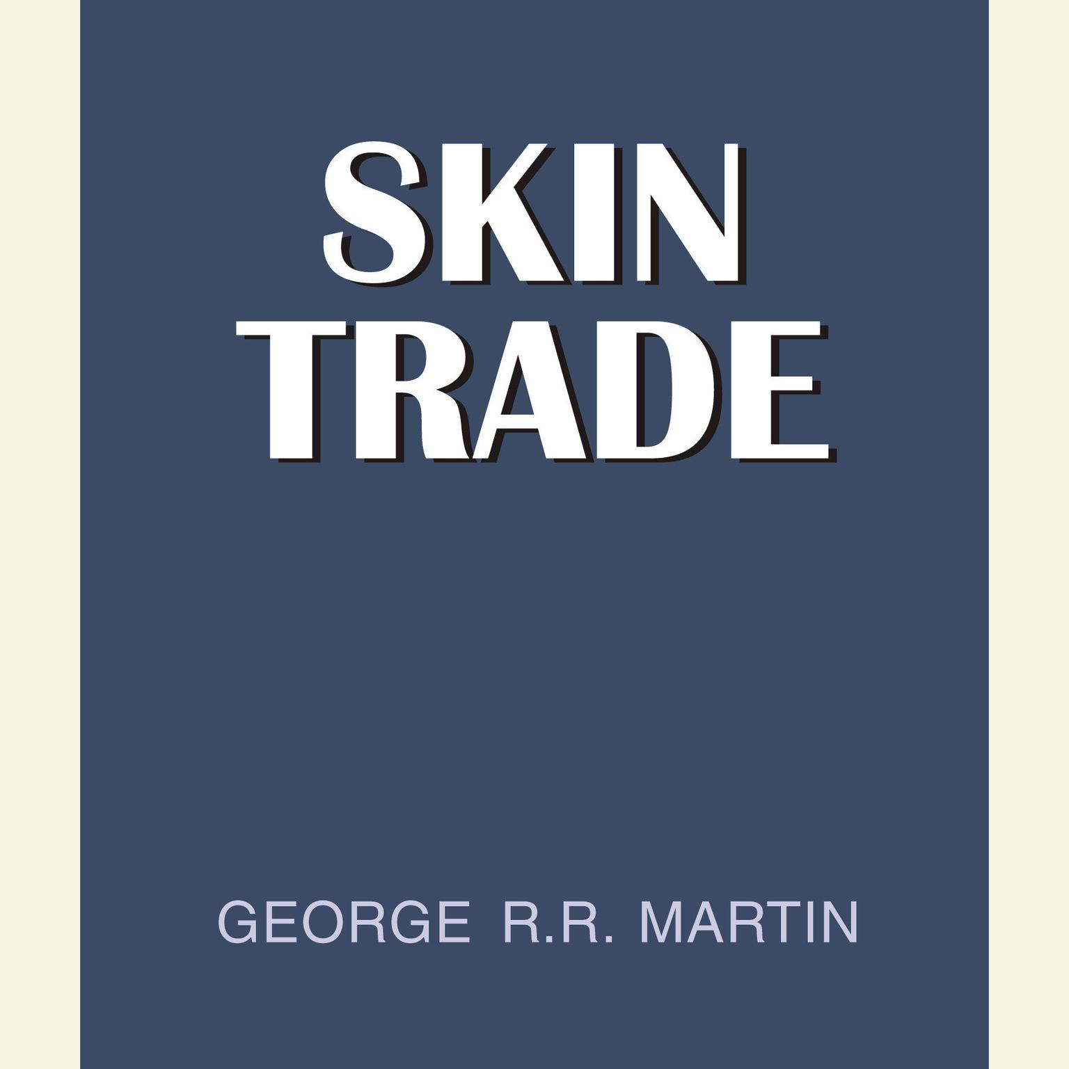 Printable Skin Trade Audiobook Cover Art