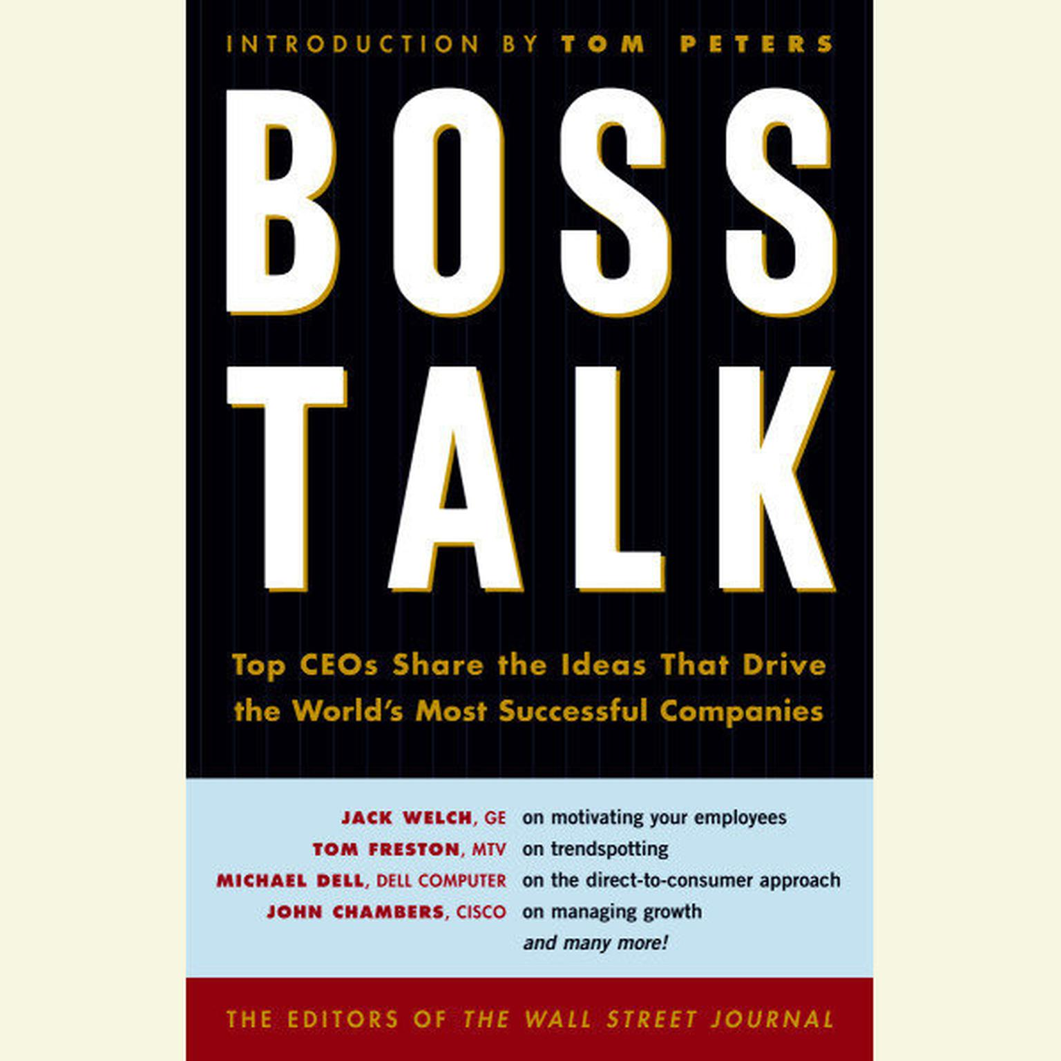 Printable Boss Talk: Top CEO's Share the Ideas That Drive the World's Most Successful Companies Audiobook Cover Art