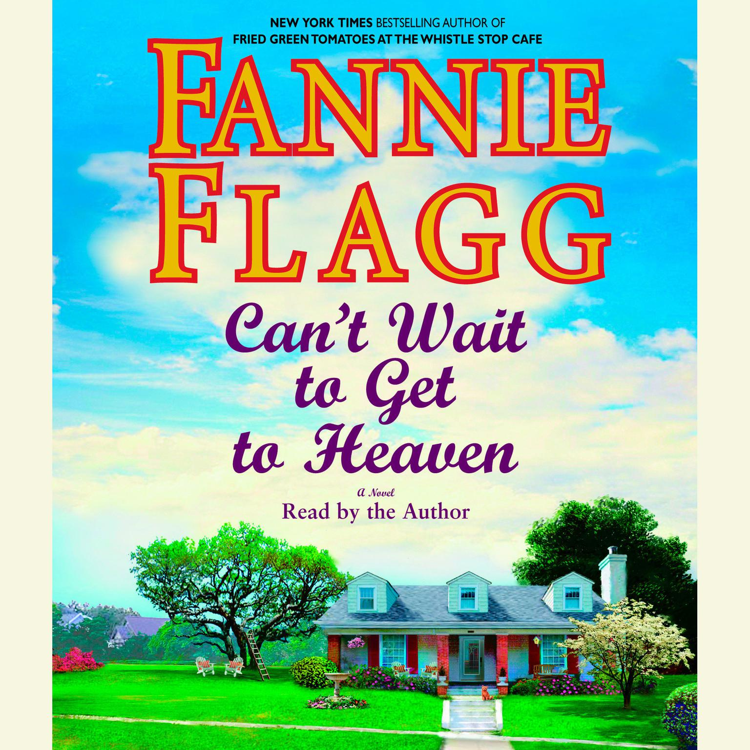 Printable Can't Wait to Get to Heaven: A Novel Audiobook Cover Art