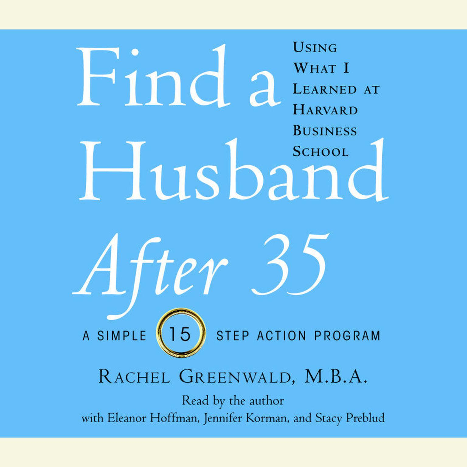 Printable Find a Husband After 35 Using What I Learned at Harvard Business School Audiobook Cover Art