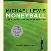 Moneyball: The Art of Winning an Unfair Game Audiobook, by Michael Lewis
