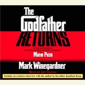 The Godfather Returns: The Saga of the Family Corleone Audiobook, by Mark Winegardner