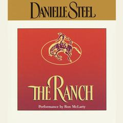 The Ranch Audiobook, by Danielle Steel