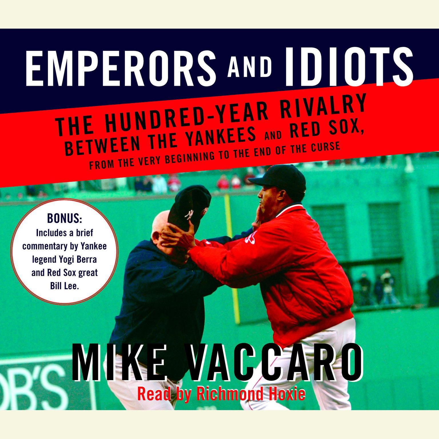 Printable Emperors and Idiots: The Hundred Year Rivalry Between the Yankees and Red Sox, From the Very Beginning to the End of the Curse Audiobook Cover Art