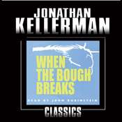 When the Bough Breaks: An Alex Delaware Novel Audiobook, by Jonathan Kellerman