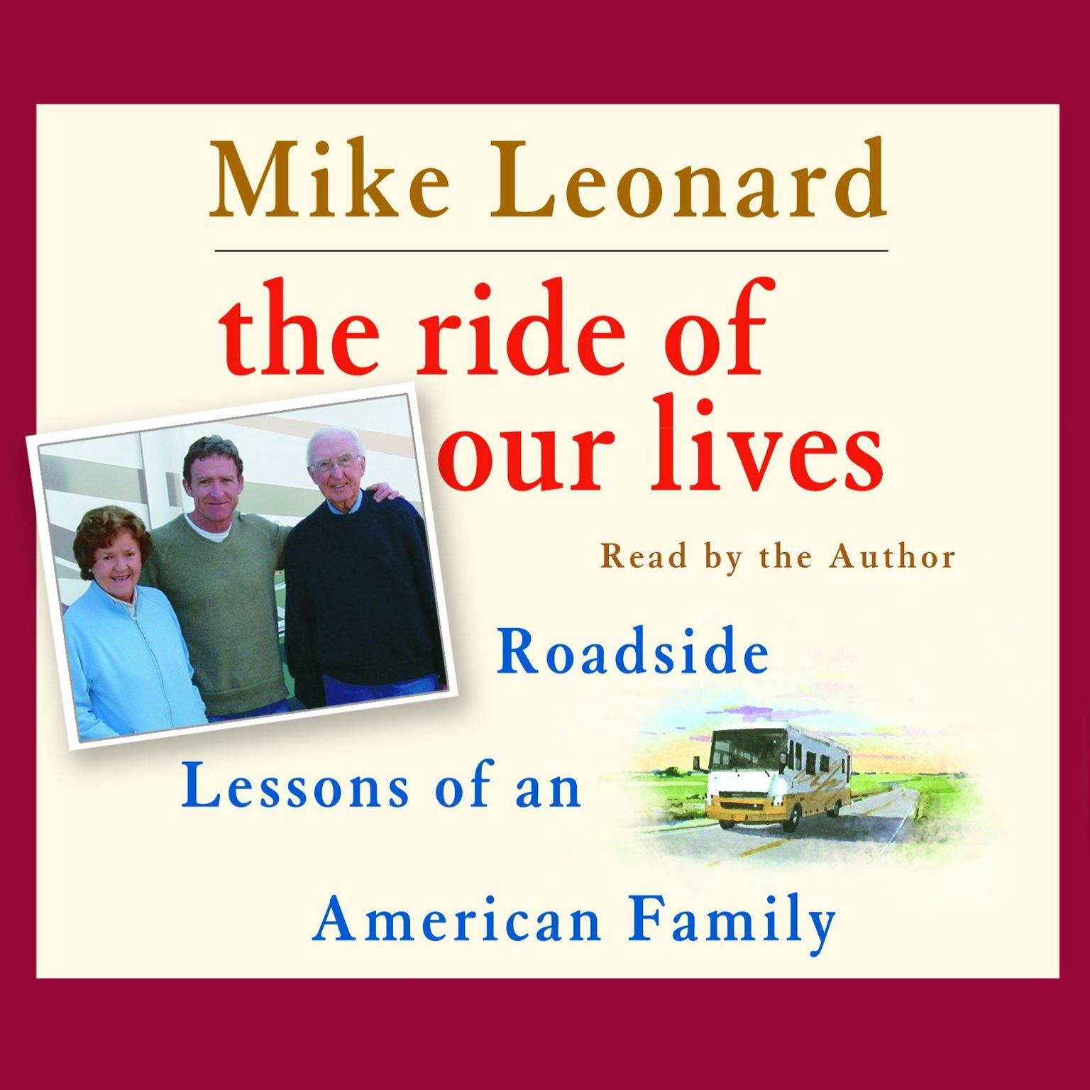Printable The Ride of Our Lives: Roadside Lessons of an American Family Audiobook Cover Art