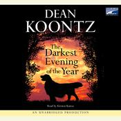 The Darkest Evening of the Year, by Dean Koontz