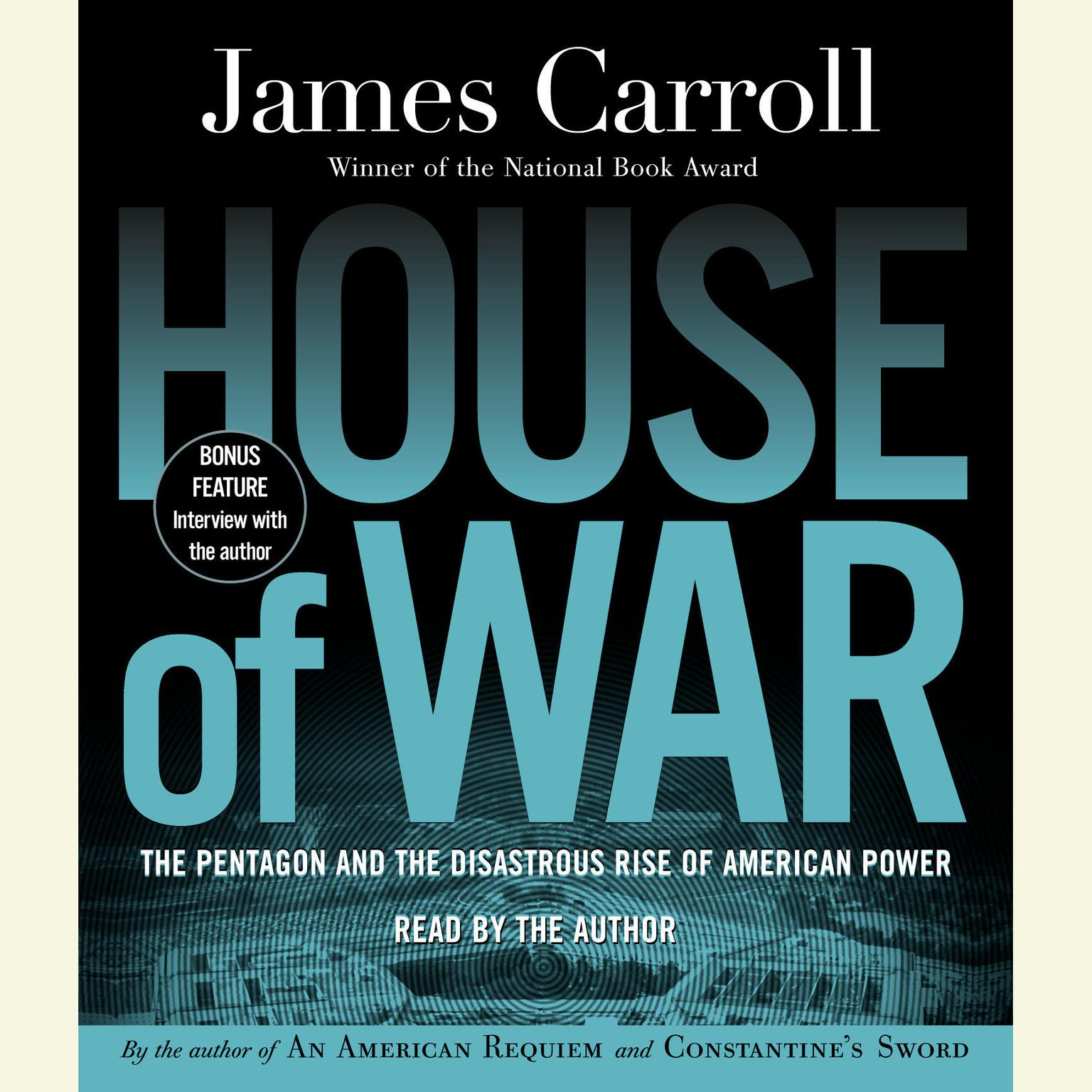 Printable House of War: The Pentagon and the Disastrous Rise of American Power Audiobook Cover Art