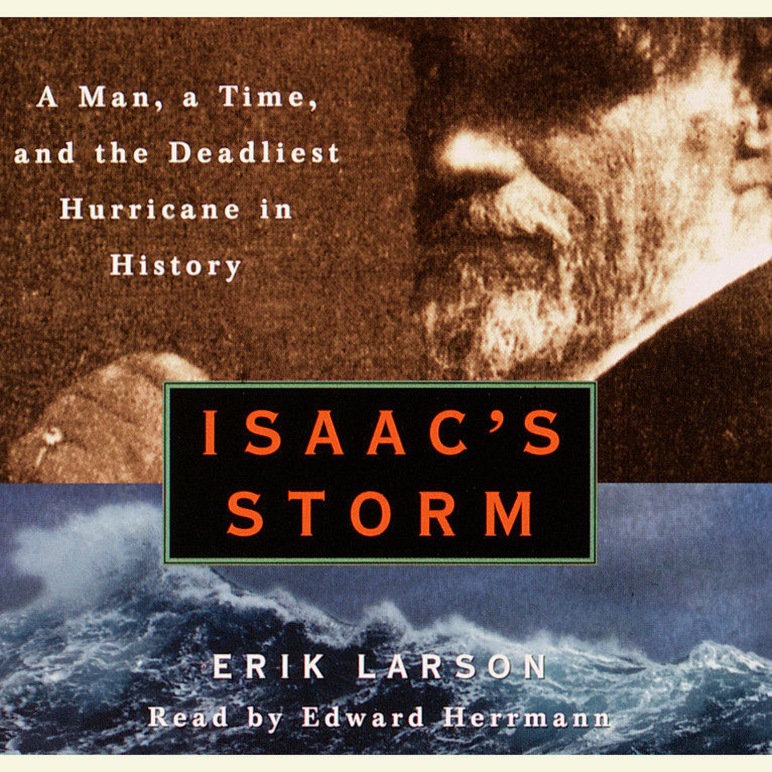 Printable Isaac's Storm: A Man, a Time, and the Deadliest Hurricane in History Audiobook Cover Art