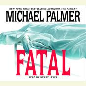 Fatal, by Michael Palmer