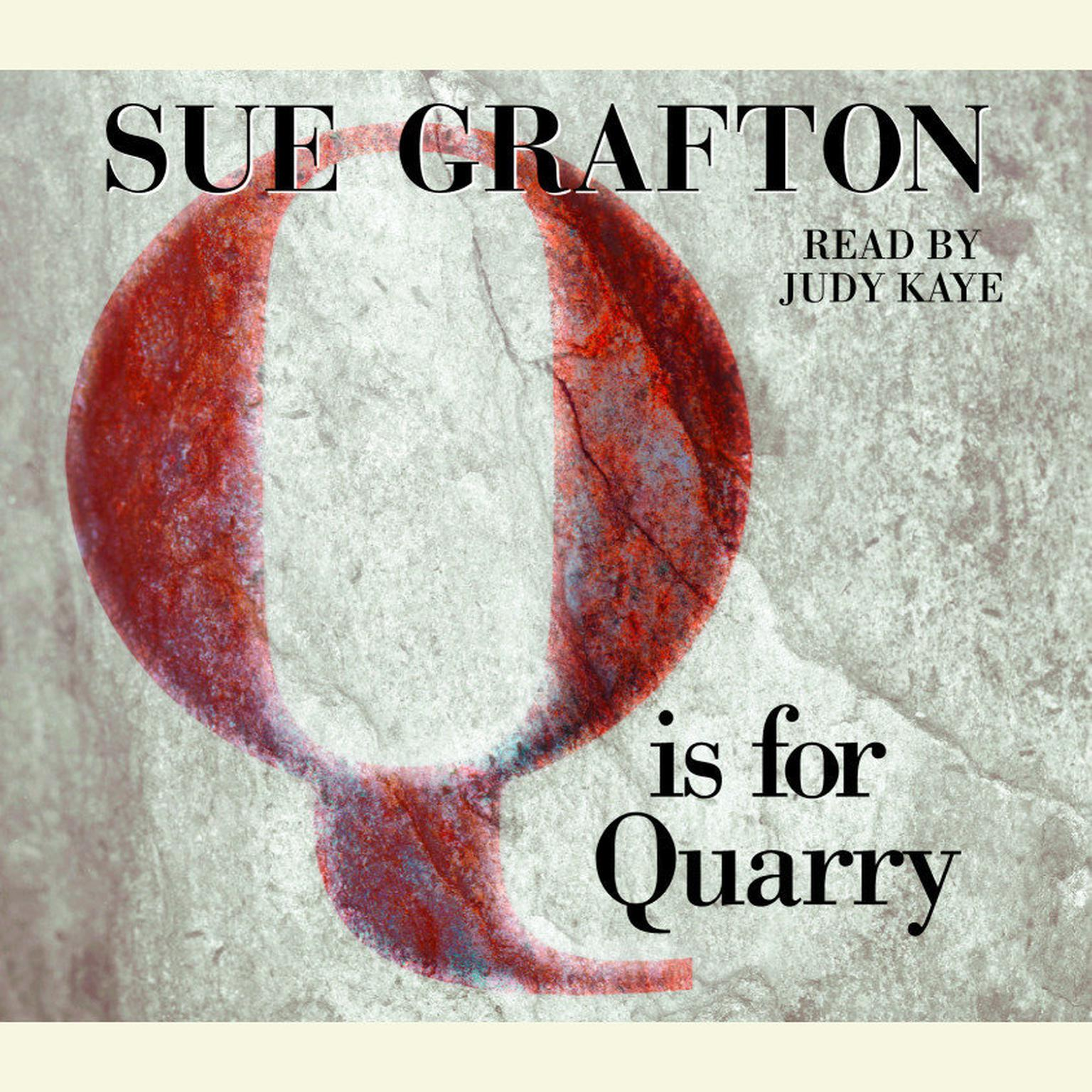 Printable Q Is For Quarry Audiobook Cover Art