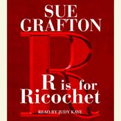 R Is For Ricochet, by Sue Grafton