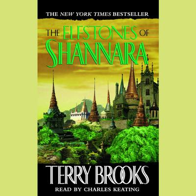 The Elfstones of Shannara Audiobook, by Terry Brooks
