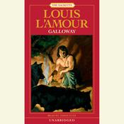 Galloway Audiobook, by Louis L'Amour, Louis L'Amour