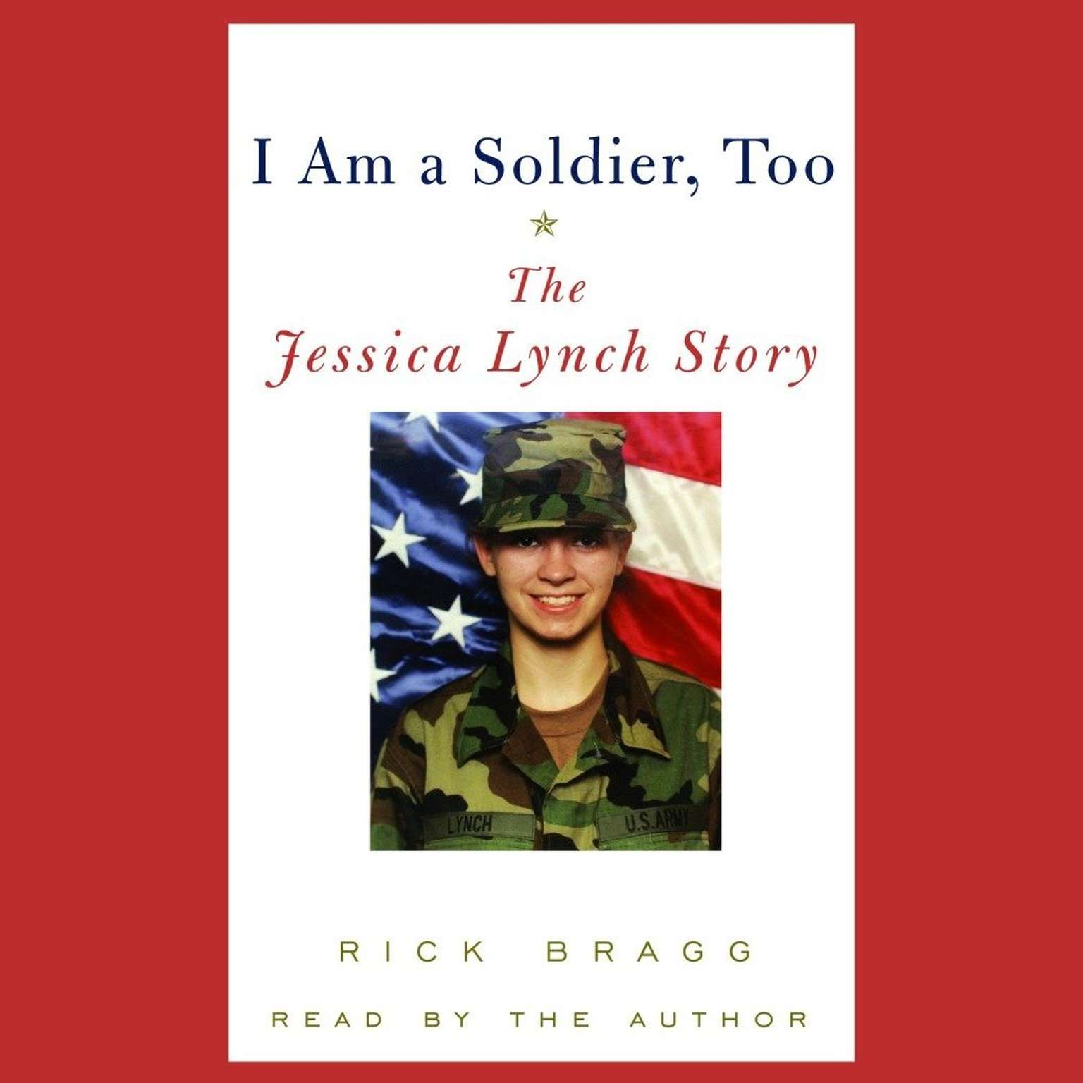 Printable I Am a Soldier, Too: The Jessica Lynch Story Audiobook Cover Art