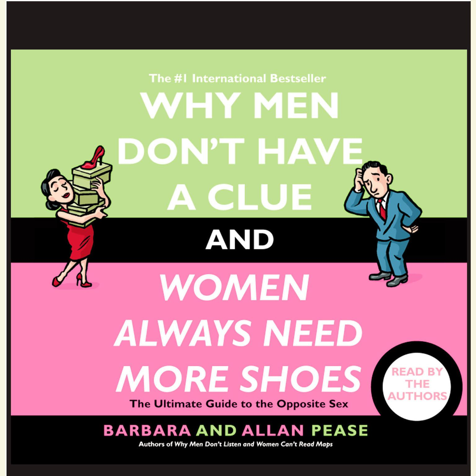 Printable Why Men Don't Have a Clue and Women Always Need More Shoes: The Ultimate GUide to the Opposite Sex Audiobook Cover Art