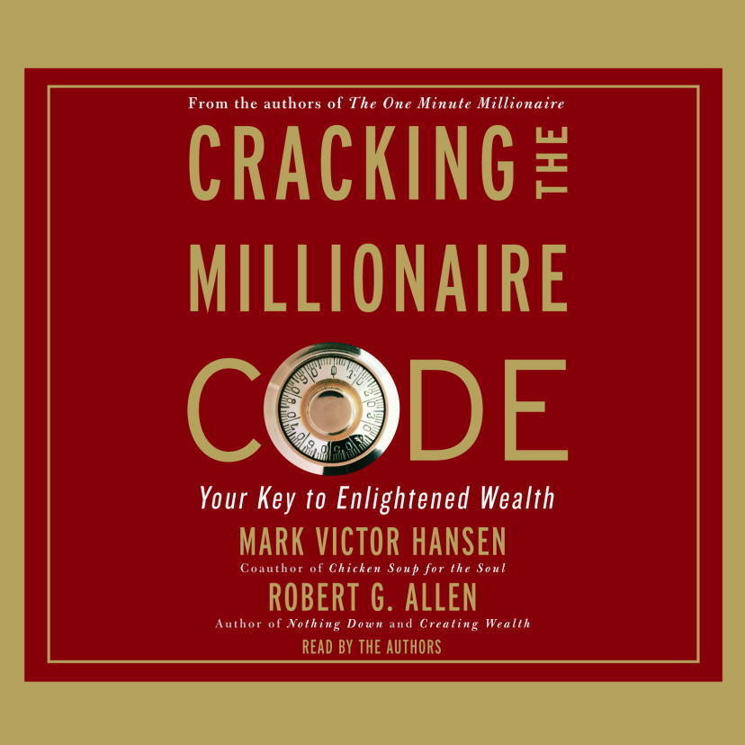 Printable Cracking the Millionaire Code: Your Key to Enlightened Wealth Audiobook Cover Art