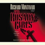 The Rosary Girls: A Novel of Suspense Audiobook, by Richard Montanari