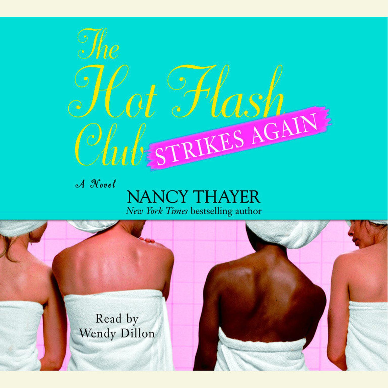 Printable The Hot Flash Club Strikes Again: A Novel Audiobook Cover Art