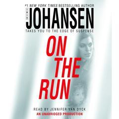 On the Run Audiobook, by Iris Johansen