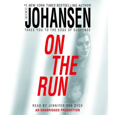 On the Run Audiobook, by Iris Johansen