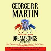 Dreamsongs, Section 2: The Filthy Pro, from Dreamsongs Audiobook, by George R. R. Martin