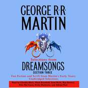 Dreamsongs Section 3: The Light of Distant Stars: The Light of Distant Stars Audiobook, by George R. R. Martin