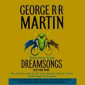 Dreamsongs Section 9: The Heart in Conflict: The Heart in Conflict Audiobook, by George R. R. Martin
