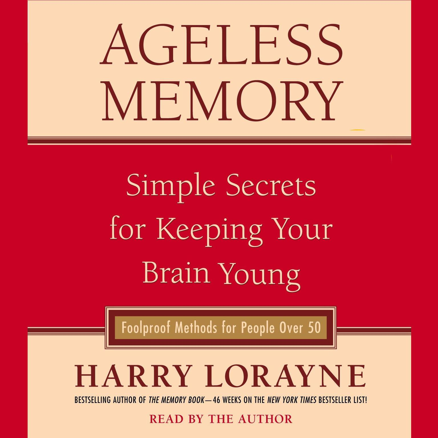 Printable Ageless Memory: Simple Secrets for Keeping Your Brain Young—Foolproof Methods for People Over 50 Audiobook Cover Art