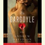 The Gargoyle Audiobook, by Andrew Davidson