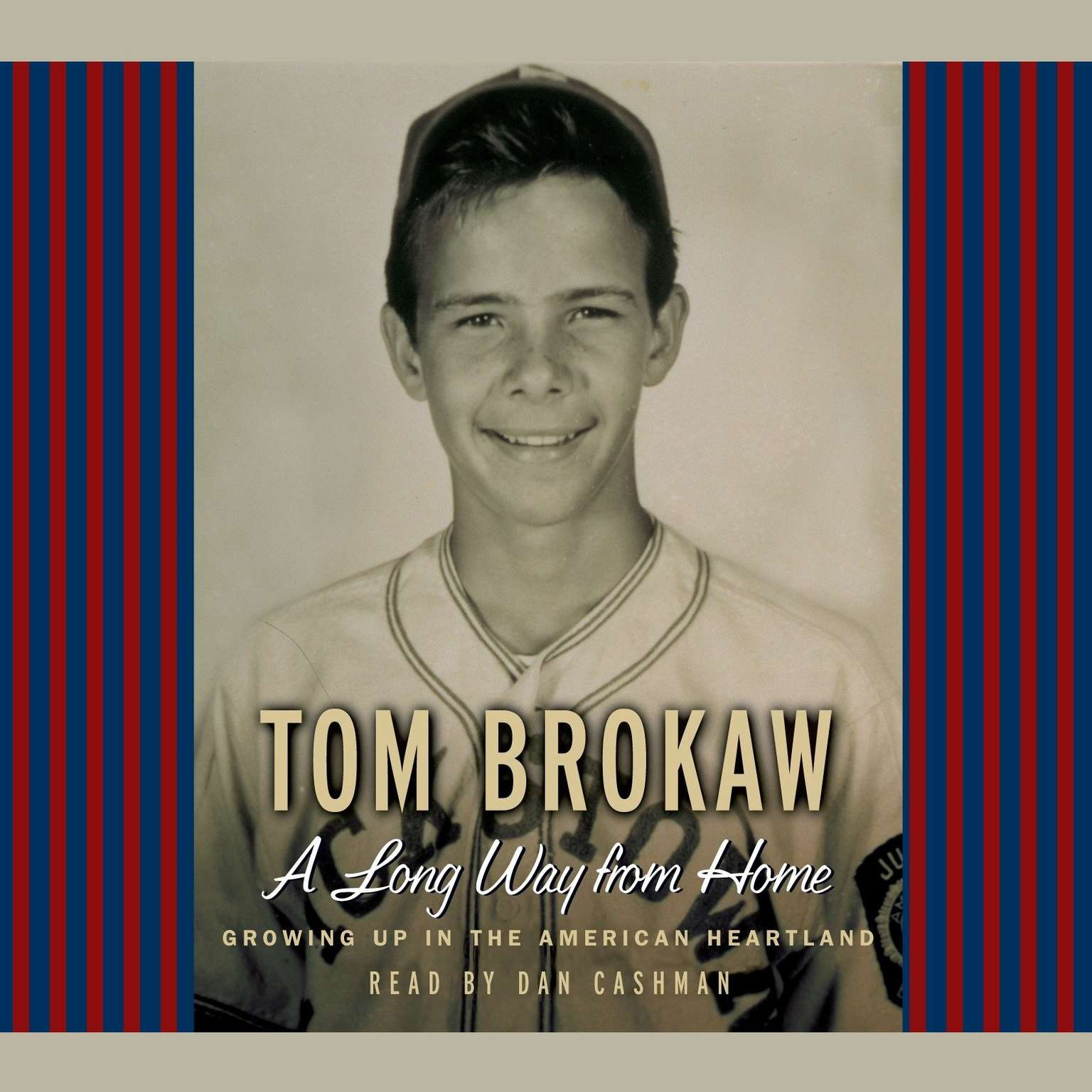 Printable A Long Way From Home: Growing Up in the American Heartland Audiobook Cover Art