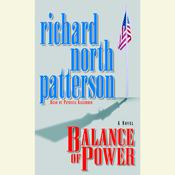 Balance of Power Audiobook, by Richard North Patterson