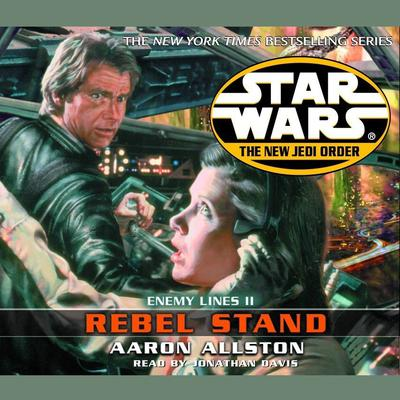 Star Wars: The New Jedi Order: Rebel Stand: Enemy Lines II Audiobook, by Aaron Allston