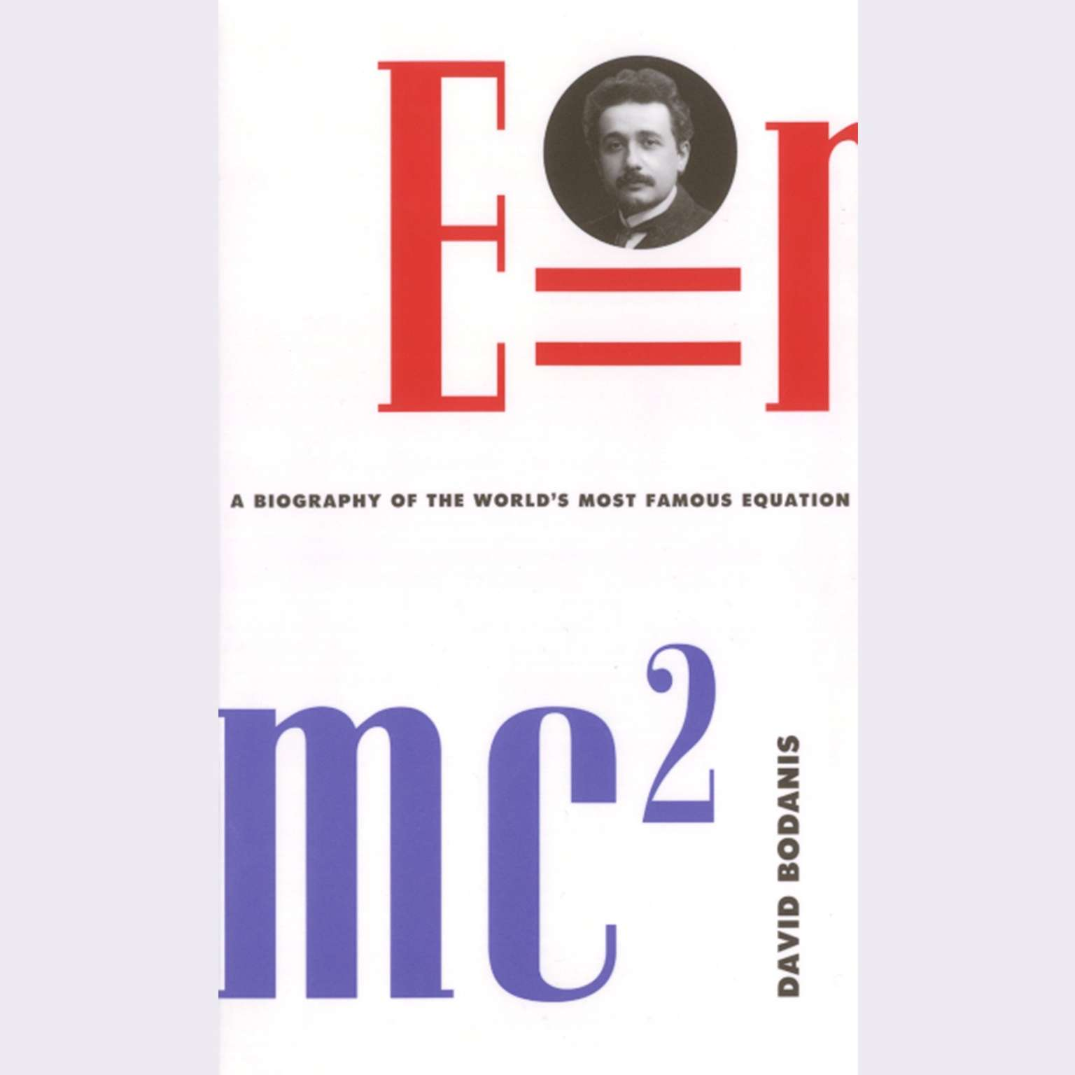 Printable E=mc2: A Biography Of The World's Most Famous Equation Audiobook Cover Art