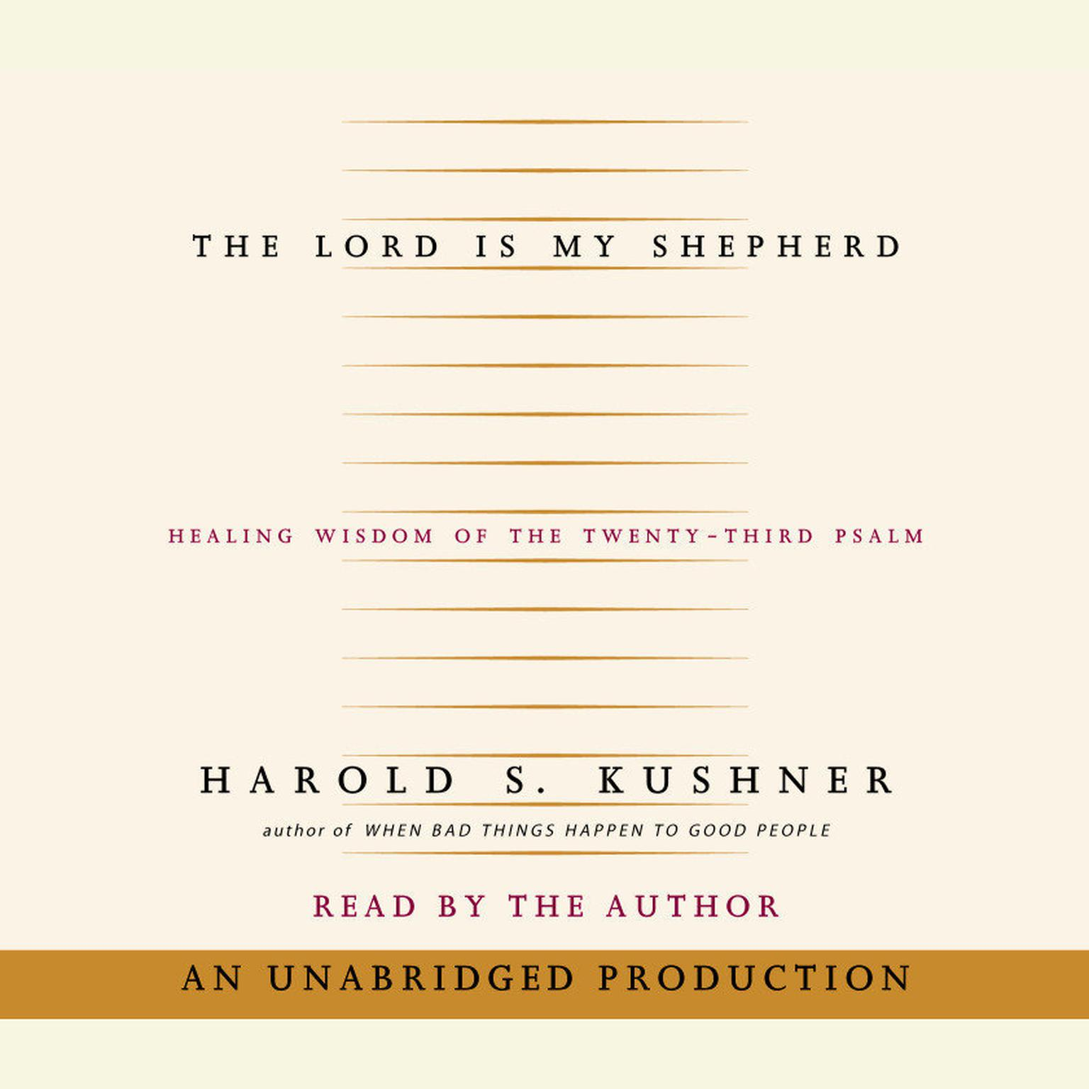 Printable The Lord is My Shepherd: Healing Wisdom of the Twenty-third Psalm Audiobook Cover Art