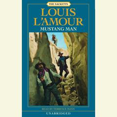 Mustang Man: A Novel Audiobook, by Louis L'Amour