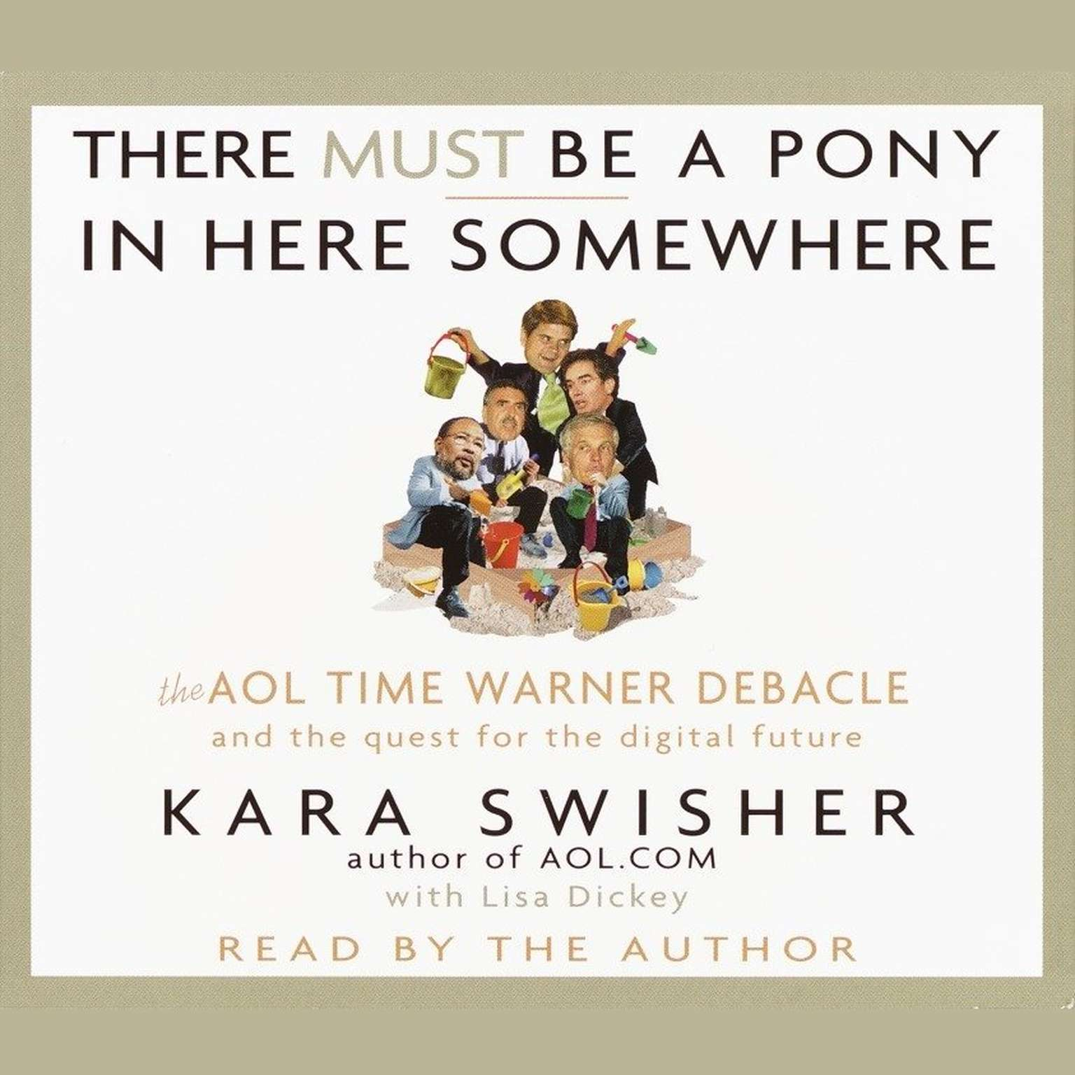 Printable There Must Be a Pony In Here Somewhere: The AOL Time Warner Debacle and the Quest For the Digital Future Audiobook Cover Art