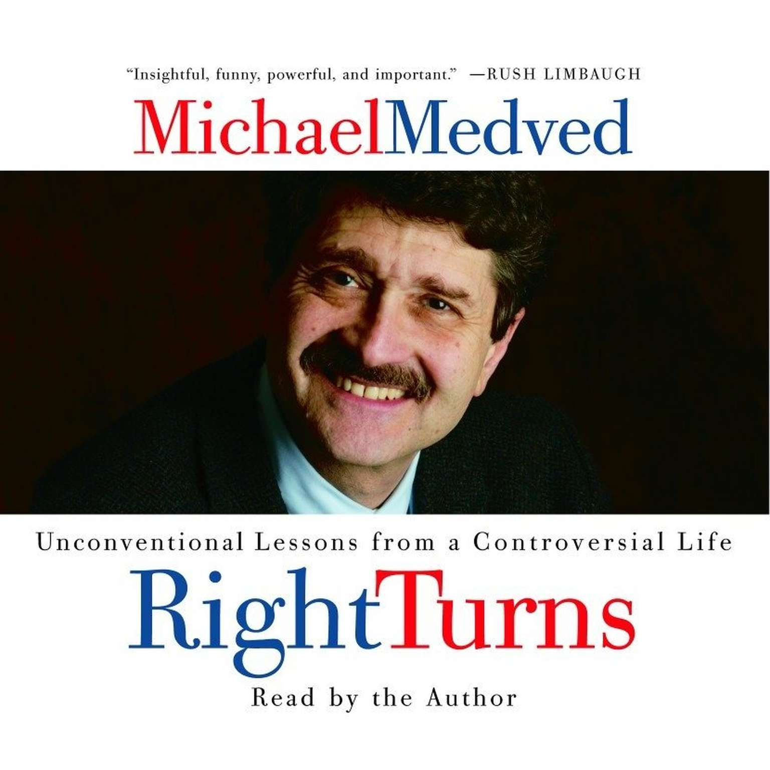 Printable Right Turns: Unconventional Lessons from a Controversial Life Audiobook Cover Art