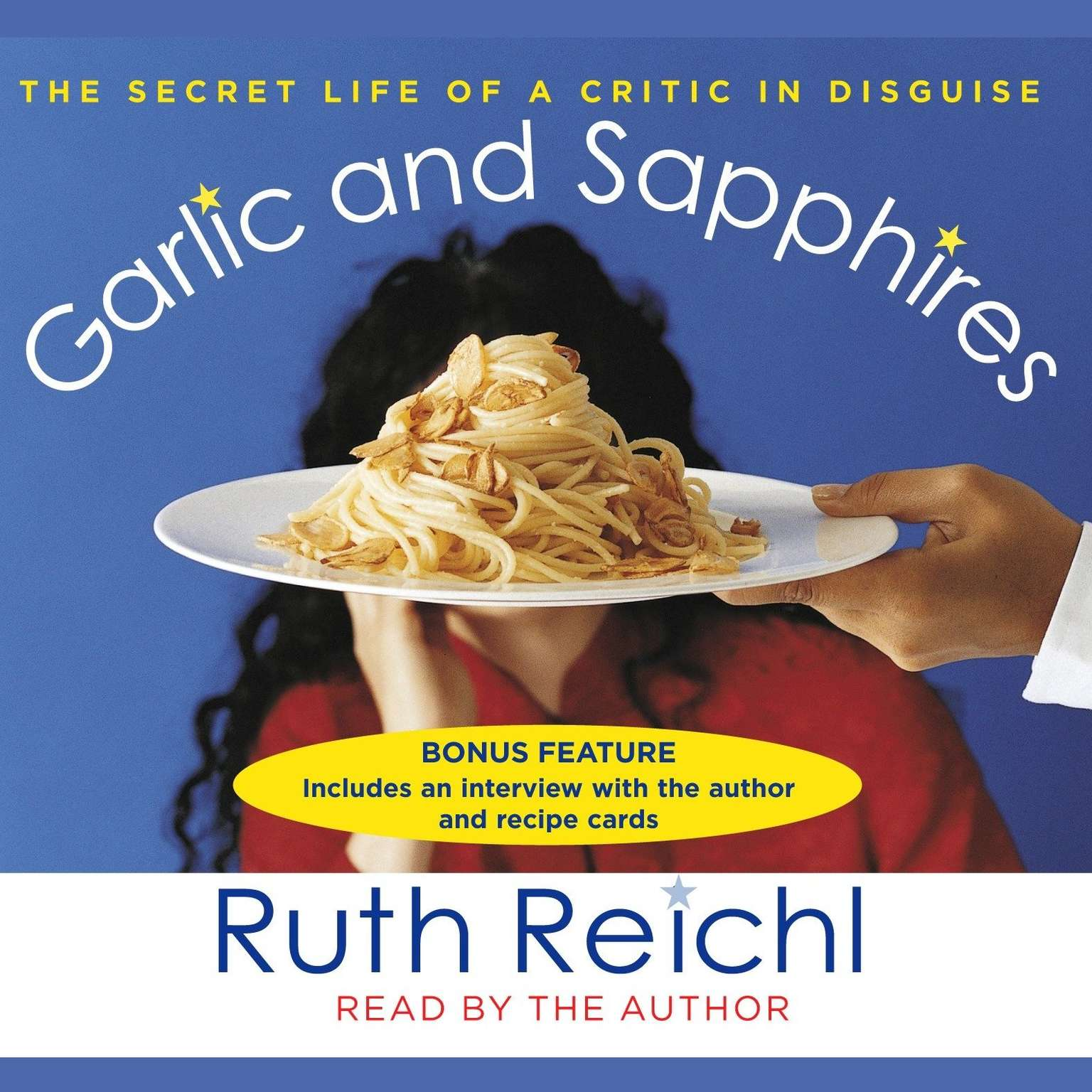 Printable Garlic and Sapphires: The Secret Life of a Critic in Disguise Audiobook Cover Art