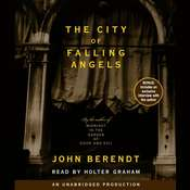 The City of Falling Angels Audiobook, by John Berendt