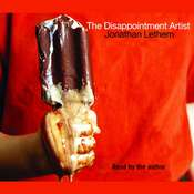 The Disappointment Artist: Selected Unabridged Essays Audiobook, by Jonathan Lethem