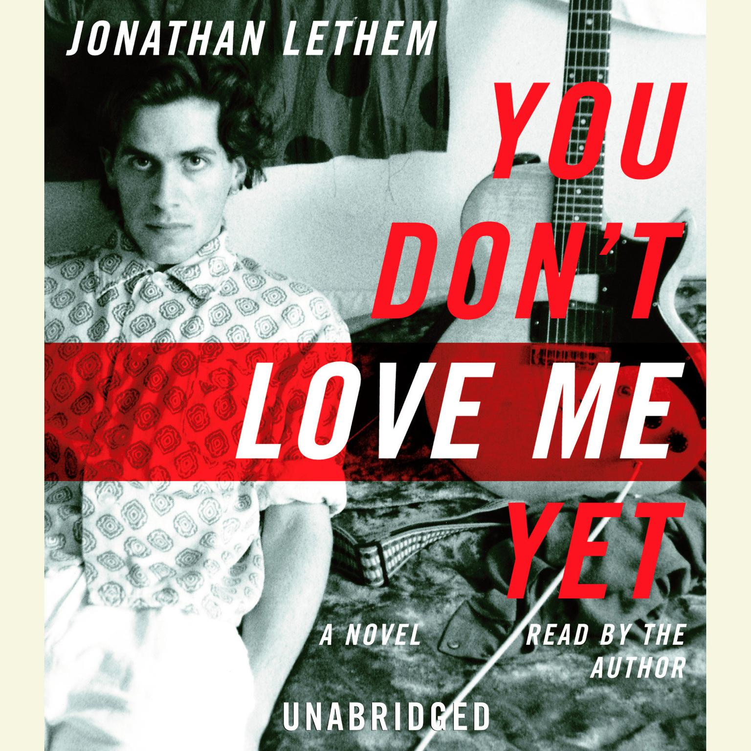 Printable You Don't Love Me Yet Audiobook Cover Art