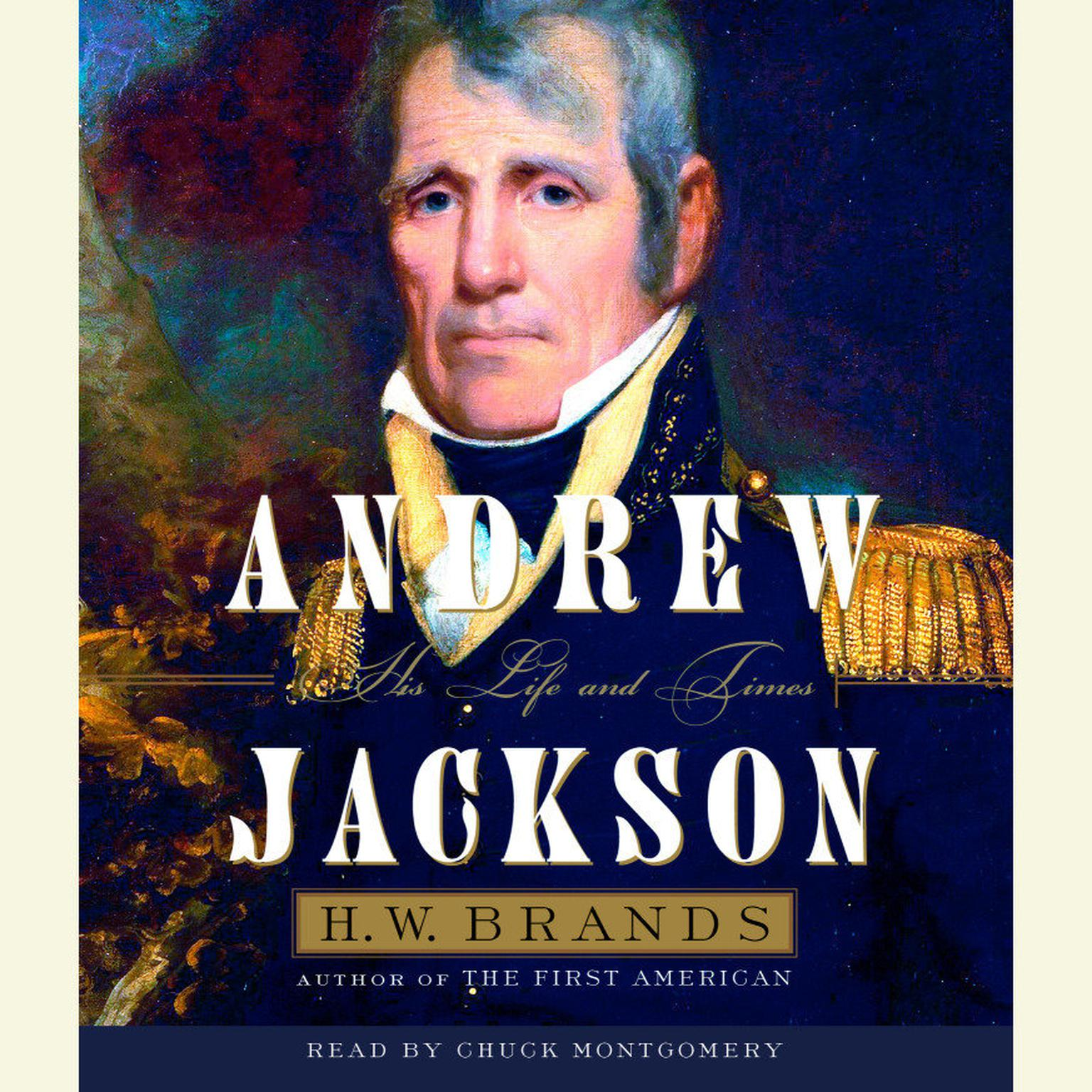 Printable Andrew Jackson: His Life and Times Audiobook Cover Art