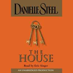 The House Audiobook, by Danielle Steel
