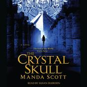 The Crystal Skull Audiobook, by Manda Scott