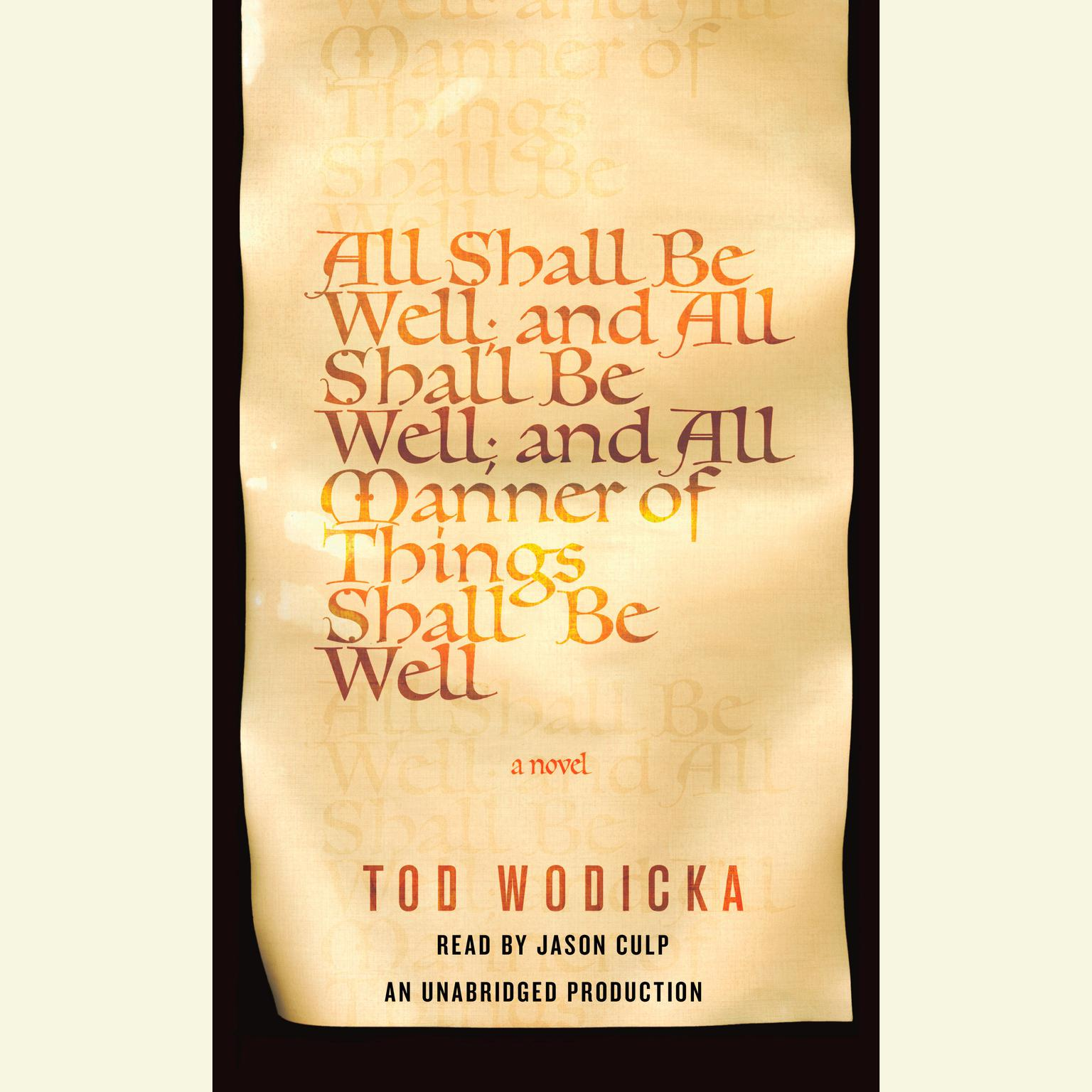Printable All Shall Be Well; and All Shall Be Well; and All Manner of Things Shall Be Well Audiobook Cover Art
