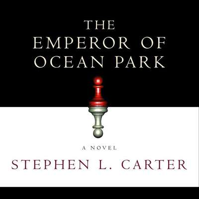 The Emperor of Ocean Park Audiobook, by Stephen L. Carter