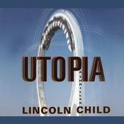 Utopia: A Thriller Audiobook, by Lincoln Child