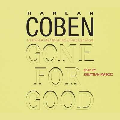 Gone For Good: A Novel Audiobook, by