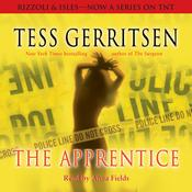 The Apprentice: A Rizzoli & Isles Novel, by Tess Gerritsen